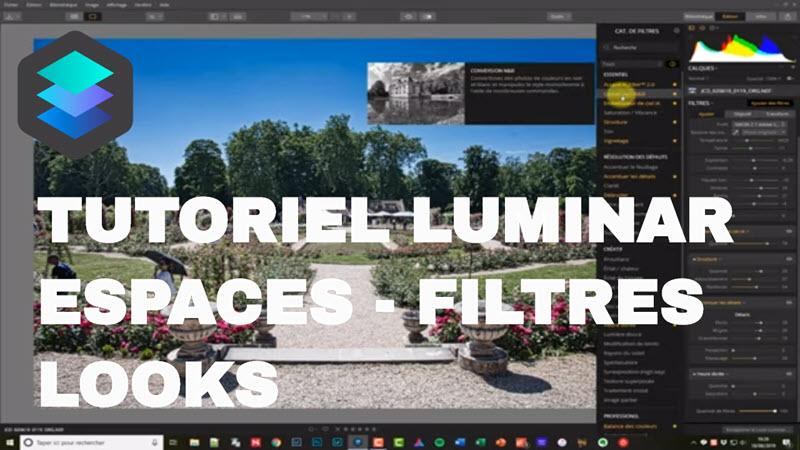 Tutoriel Filtres Luminar, espaces de travail et looks, comment les utiliser