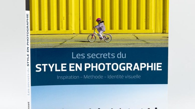 Comment développer son style en photographie, les secrets de Denis Dubesset