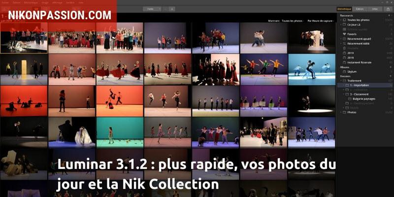 Luminar 3.1.2 : plus rapide, vos photos du jour et la Nik Collection sur Mac