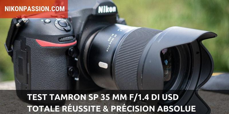Test Tamron SP 35 mm f/1.4 Di USD : une totale réussite et une précision absolue