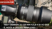 Test Tamron 35-150 mm f/2.8-4 Di VC OSD