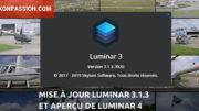 Mise à jour Luminar 3.1.3, les nouvelles fonctions et un aperçu de Luminar 4