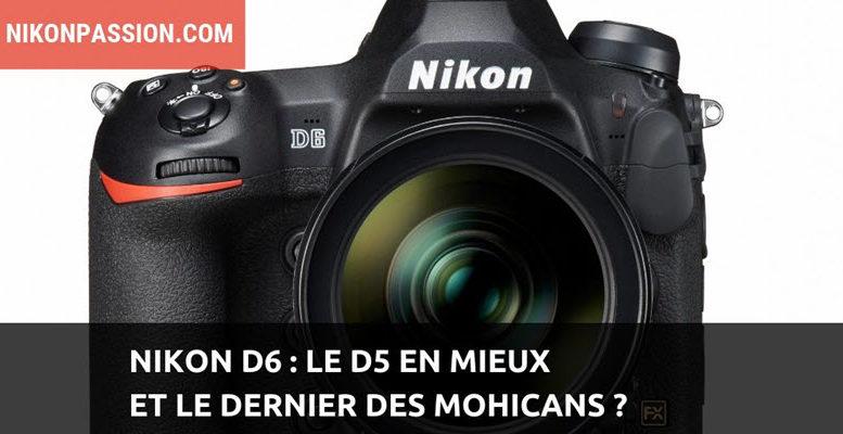 Nikon D6 présentation