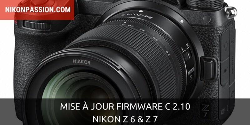 Mise à jour firmware C 2.10 pour Nikon Z 6 et Z 7