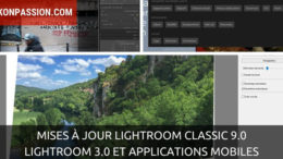 Mises à jour Lightroom Classic 9.0, Lightroom 3.0 et applications mobiles