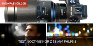 Test Noct-NIKKOR Z 58 mm f/0,95 S