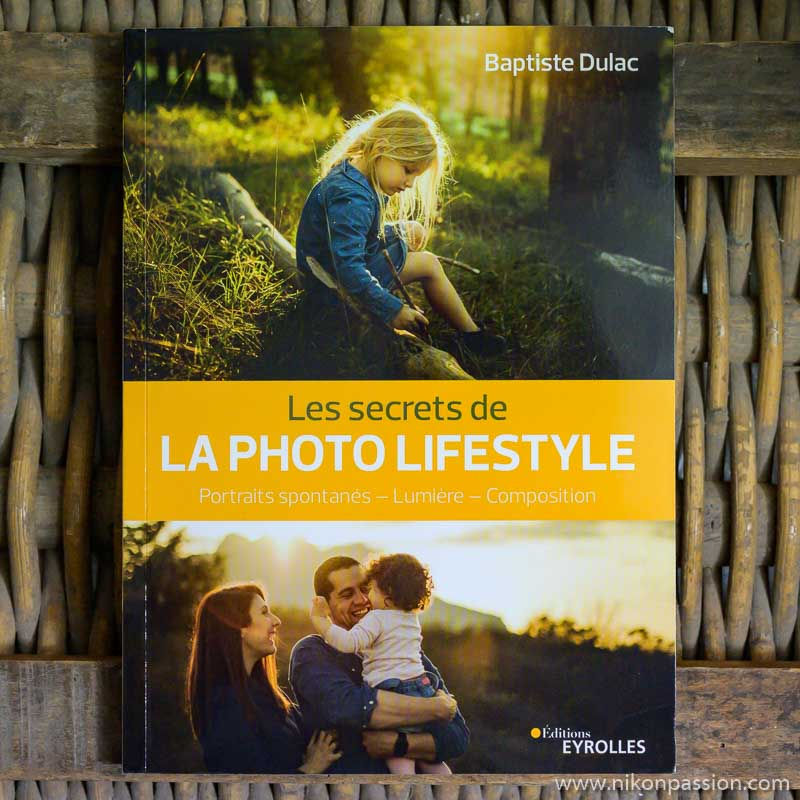 Les secrets de la photo Lifestyle : comment capturer des moments de vie dans un cadre naturel