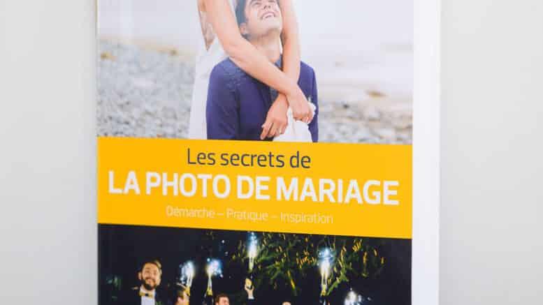 Les secrets de la photo de mariage : conseils pratiques, démarche, inspiration