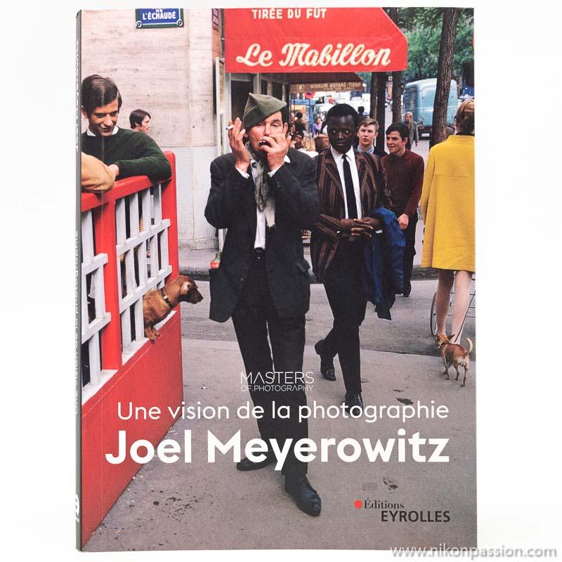 Joel Meyerowitz, une vision de la photographie : votre livre de chevet