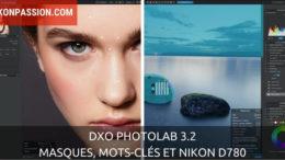 DxO PhotoLab 3.2, optimisation de la gestion des mots-clés et des outils de traitement locaux