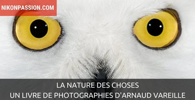 La nature des choses, un livre de photographies d'Arnaud Vareille