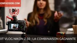 Kit vlog Nikon Z 50