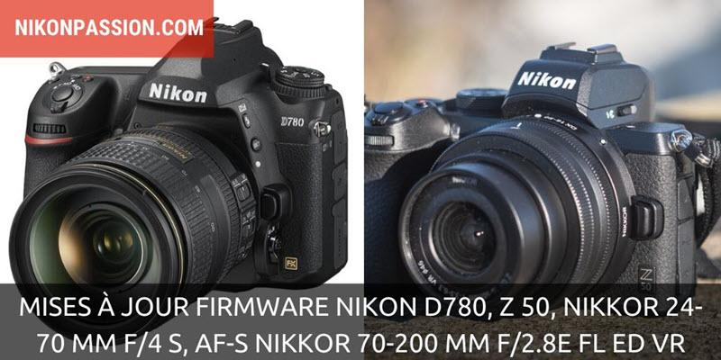 4 mises à jour firmware Nikon D780, Z 50, Z 24-70 f/4 et AF-S 70-200 mm f/2.8