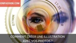 Comment créer une illustration avec vos photos