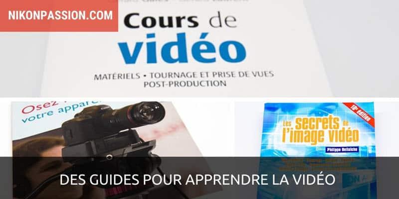 Des guides pour apprendre la vidéo