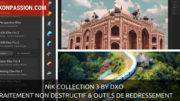Nik Collection 3 By DxO : traitement non destructif et outils de redressement