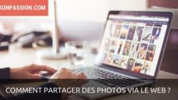 Comment partager des photos via le web ?
