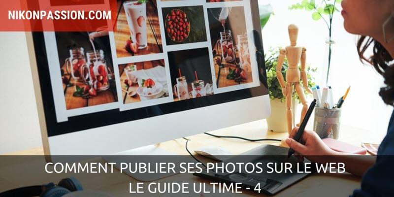 Comment publier ses photos sur le web, quelles photos choisir
