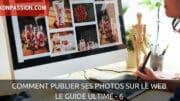 Comment publier ses photos, réseaux sociaux pour photographes ou pas, le guide ultime