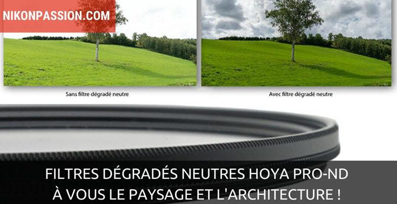 Filtres dégradés neutres Hoya PRO-ND : à vous le paysage et l'architecture !