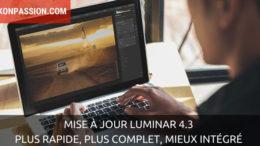 Mise à jour Luminar 4.3 : plus rapide, plus complet, mieux intégré