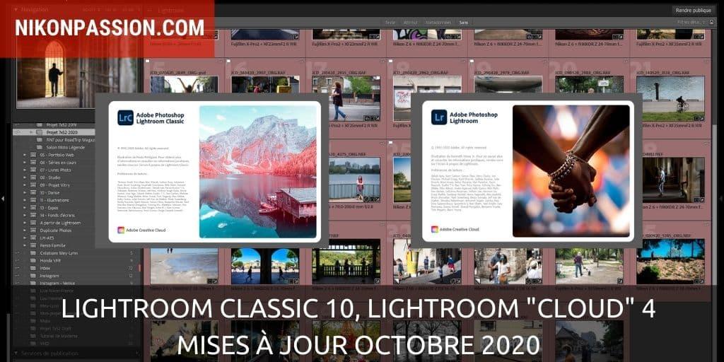 """Lightroom Classic 10, Lightroom """"Cloud"""" 4, mises à jour octobre 2020"""