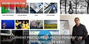 Comment pratiquer la photo pendant un confinement, 20 idées