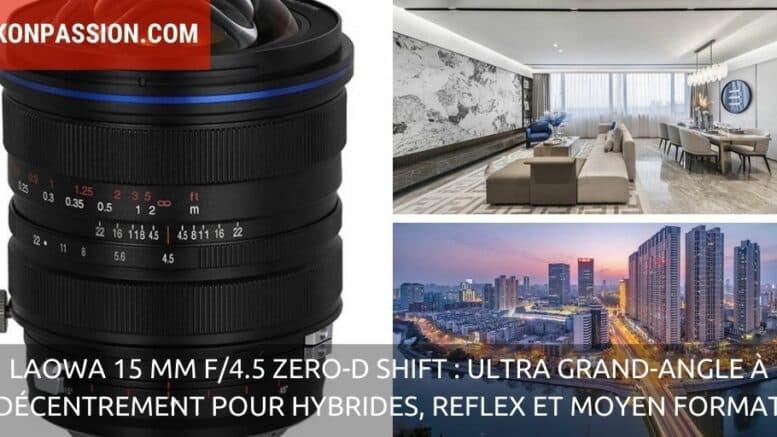 Laowa 15mm f/4.5 Zero-D Shift: présentation