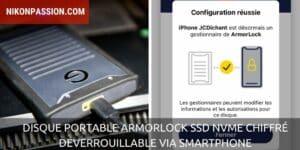 Disque portable ArmorLock SSD NVMe chiffré déverrouillable avec un smartphone, pour qui pour quoi