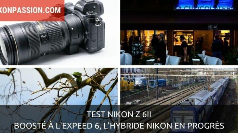 Test Nikon Z 6II : boosté à l'Expeed 6, l'hybride Nikon en progrès