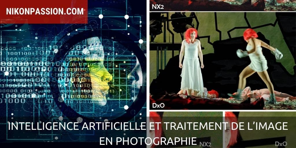 Intelligence Artificielle et traitement de l'image en photographie