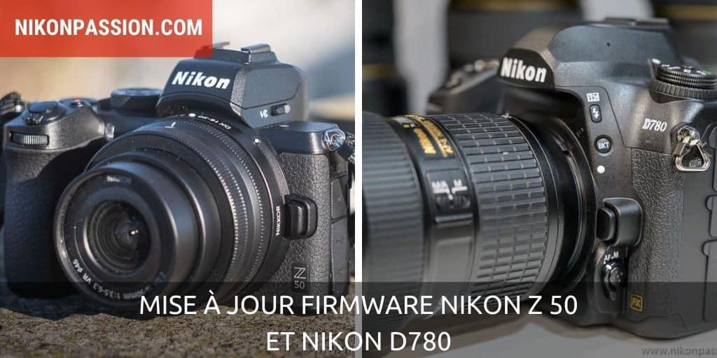 Mise à jour firmware Nikon Z 50 2.03 et Nikon D780 C 1.02