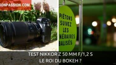 Test NIKKOR Z 50 mm f/1,2 S : le roi du bokeh ?