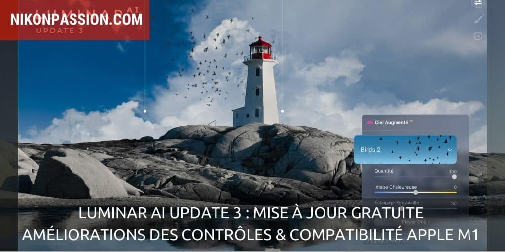 Luminar AIUpdate 3 : mise à jour gratuite, améliorations des contrôles et de la compatibilité dont Apple M1