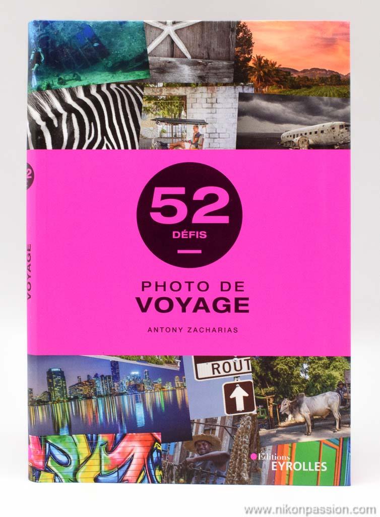 52 défis photo de voyage, des idées pour faire des photos