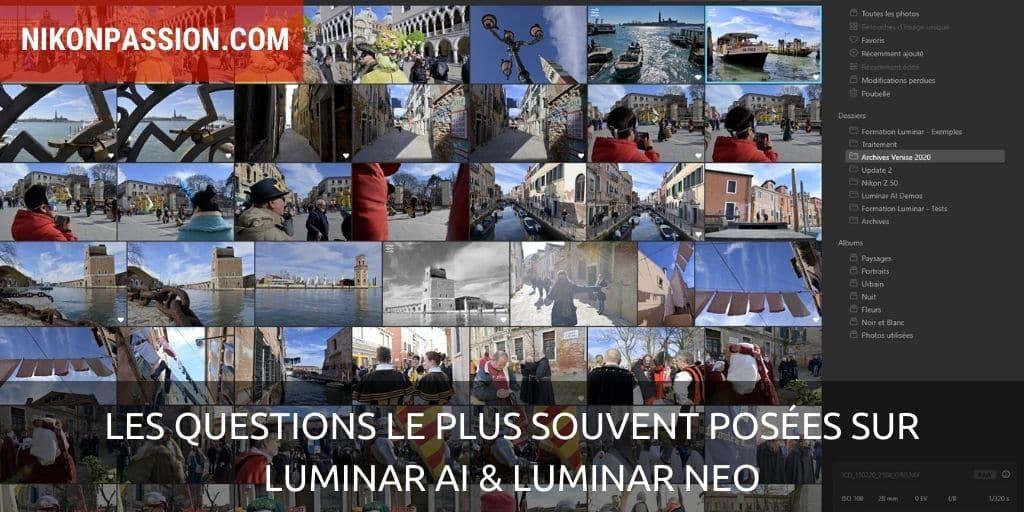 questions le plus souvent posées sur Luminar AI et Luminar Neo